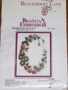 Shades of Autumn - Blackberry Lane Brazilian Embroidery kit with EdMar threads #152