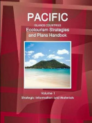 Pacific Islands Countries Ecotourism Strategies and Plans Handbook Volume 1 Strategic Information and Materials