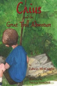 Caius and the Great Troll Adventure
