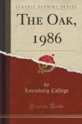 The Oak, 1986