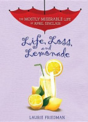 Life, Loss, and Lemonade