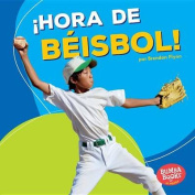 Hora de Beisbol! (Baseball Time!) (Bumba Books en Espanol Hora de Deportes!  [Spanish]