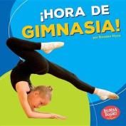 Hora de Gimnasia! (Gymnastics Time!) (Bumba Books en Espanol Hora de Deportes!  [Spanish]