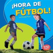 Hora de Futbol! (Soccer Time!) (Bumba Books en Espanol Hora de Deportes!  [Spanish]