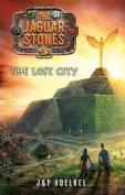 The Lost City (Jaguar Stones
