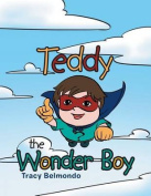 Teddy the Wonder Boy