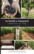 To Build a Vineyard