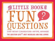 The Little Book of Fun Questions