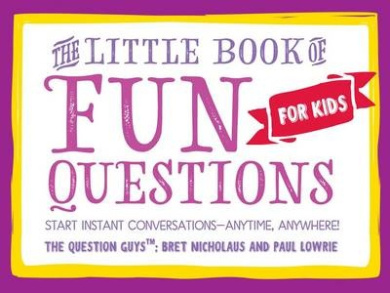The Little Book of Fun Questions for Kids