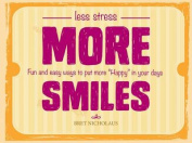 Less Stress More Smiles