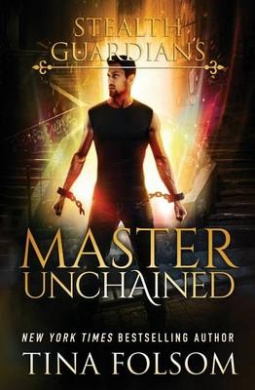 Master Unchained (Stealth Guardians)