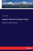 Southern Plants for Southern Homes