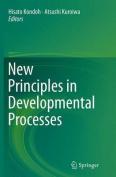 New Principles in Developmental Processes