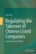 Regulating the Takeover of Chinese Listed Companies