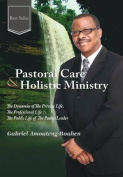 Pastoral Care and Holistic Ministry