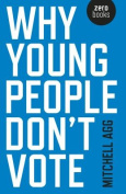 Why Young People Don T Vote