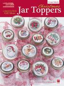 Christmas Jar Toppers - Leisure Arts