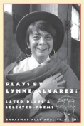 Plays by Lynne Alvarez