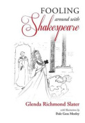 Fooling Around with Shakespeare
