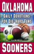Daily Devotions for Die-Hard Fans Oklahoma Sooners