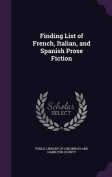 Finding List of French, Italian, and Spanish Prose Fiction