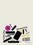 Two-Dimensional Man