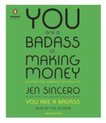 You Are a Badass at Making Money [Audio]