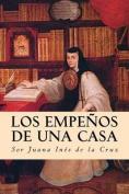 Los Empenos de Una Casa [Spanish]