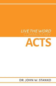 Live the Word Commentary: Acts
