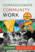 Compassionate Community Work 10th Anniversary Edition