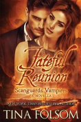 Fateful Reunion (with Bonus Novella