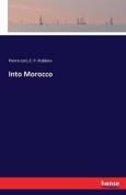 Into Morocco