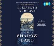 The Shadow Land [Audio]