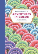 Kaffe Fassett's Adventures in Color (Adult Coloring Book)