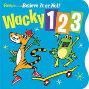 Ripley's Believe It or Not! Wacky 1-2-3 [Board book]