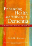 Enhancing Health and Wellbeing in Dementia