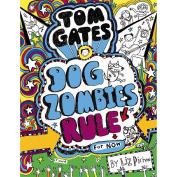 Tom Gates #11 Dog Zombie Rules by Liz Pichon