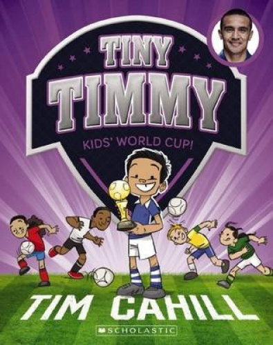 Kids' World Cup! (Tiny Timmy) by Tim Cahill.