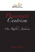 Passionate Centrism
