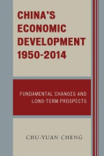 China's Economic Development, 1950-2012