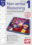 11+ Non-Verbal Reasoning Year 4/5 Workbook 1 : Non-Verbal Reasoning Technique