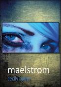 Maelstrom: 2016