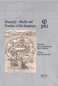 Utopia(s) - Worlds and Frontiers of the Imaginary