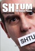 Shtum!: The Stutter Poems