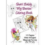 My Besties Colouring Book 22cm x 28cm 10 Pages-Wee Winged Magical Fairies