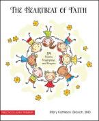 The Heartbeat of Faith