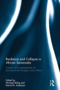 Resilience and Collapse in African Savannahs