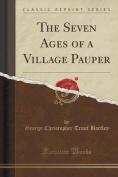The Seven Ages of a Village Pauper