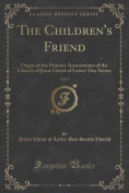 The Children's Friend, Vol. 6