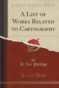 A List of Works Related to Cartography